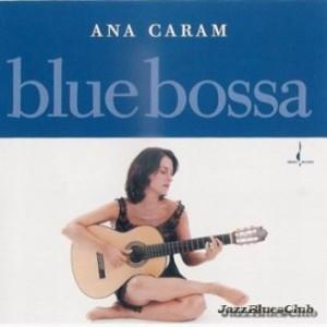 1221695671_ana_caram__blue_bossa